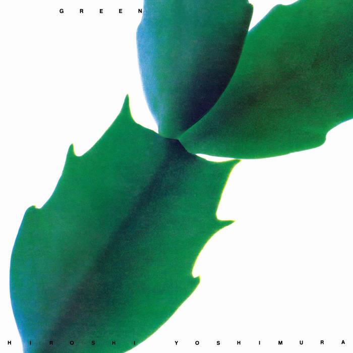 GREEN by Hiroshi Yoshimura (Vinyl) 1