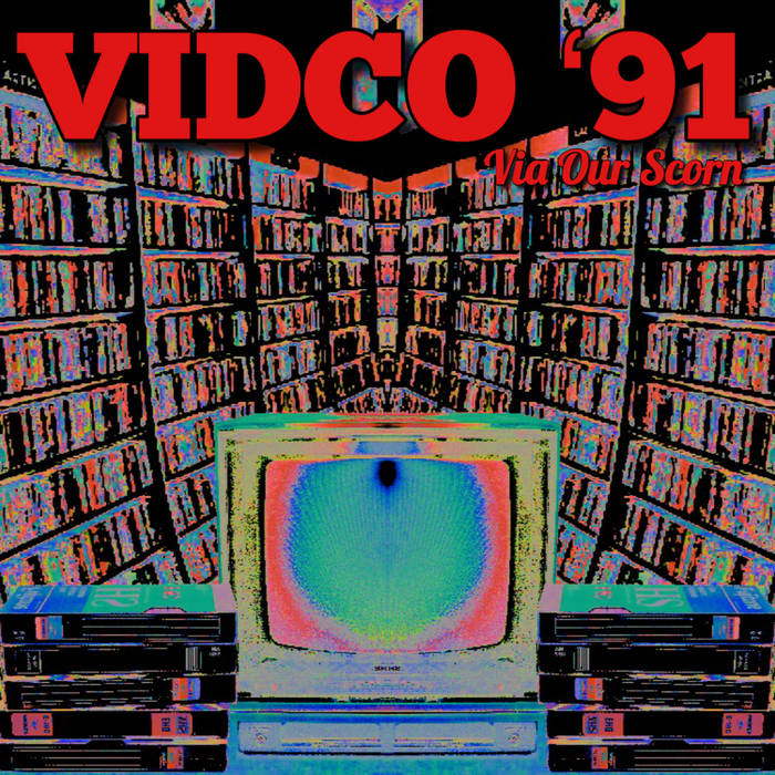 Via Our Scorn by VIDCO '91 (Digital) 1