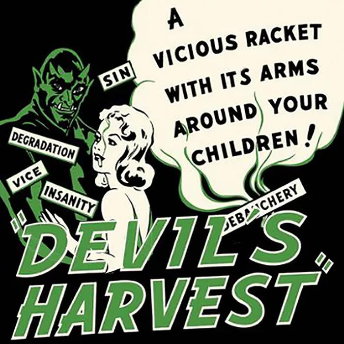 Devil's Harvest (Do Bongs) by COMIC SANS LIBERATION ARMY (Cassette) 4