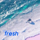 Fresh by Seabaud (Cassette) 3