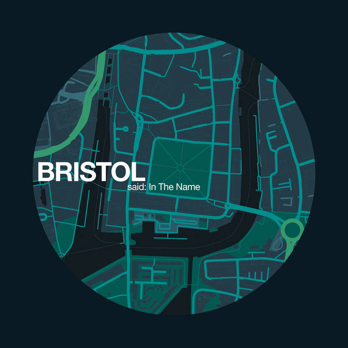 Bristol Said: In The Name by NHOAH (Digital) 10