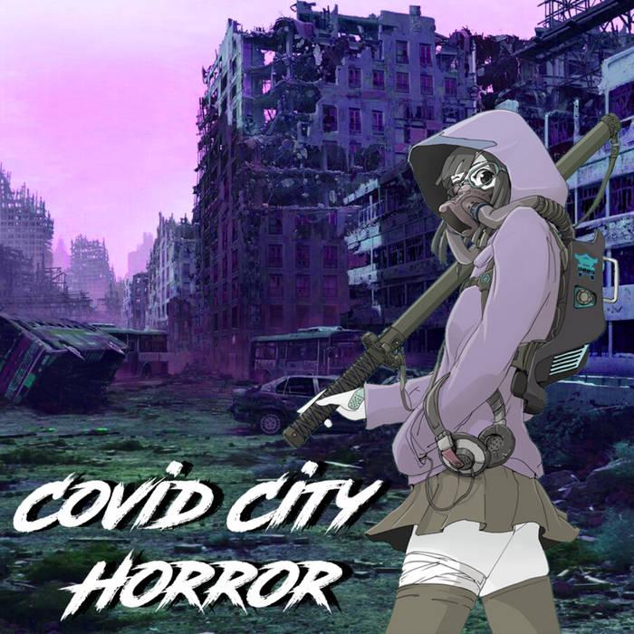 Covid City Horror (M I X) by Dooby Douglas (Digital) 9