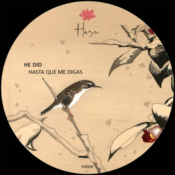 Hasta Que Me Digas EP [HS004] by He Did (Digital) 2