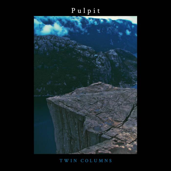 Pulpit by Twin Columns (Cassette) 5