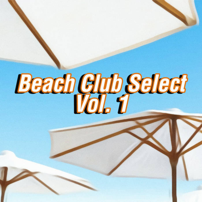 Beach Club Select Vol. 1 by Various Artists (Cassette) 11