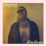 Let Me Love You by Memorex Memories (Digital) 1