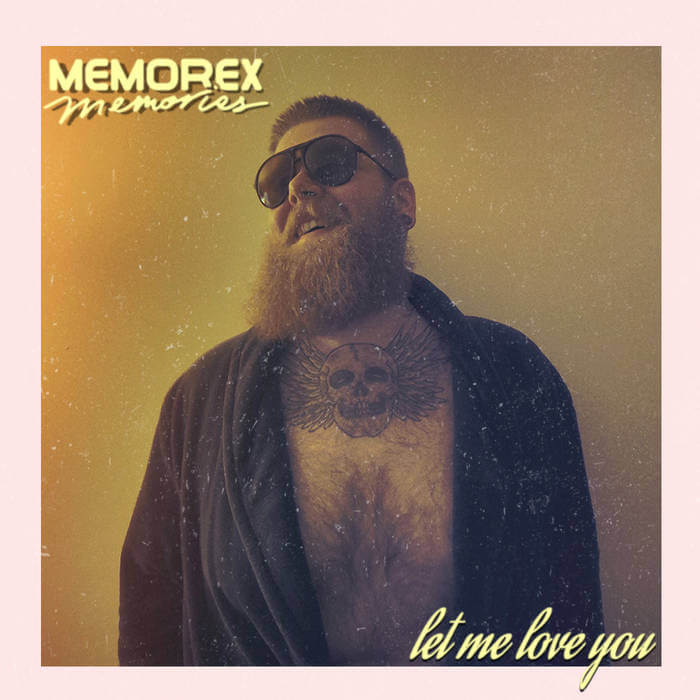 Let Me Love You by Memorex Memories (Digital) 3