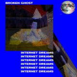 Internet Dreams by Broken Ghost (Digital) 4