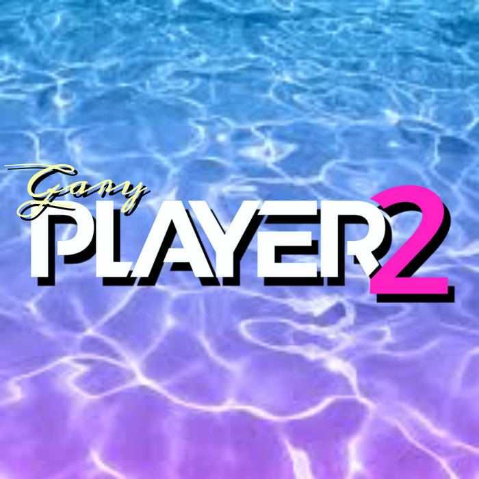 Player 2 by G A R Y (Digital) 12
