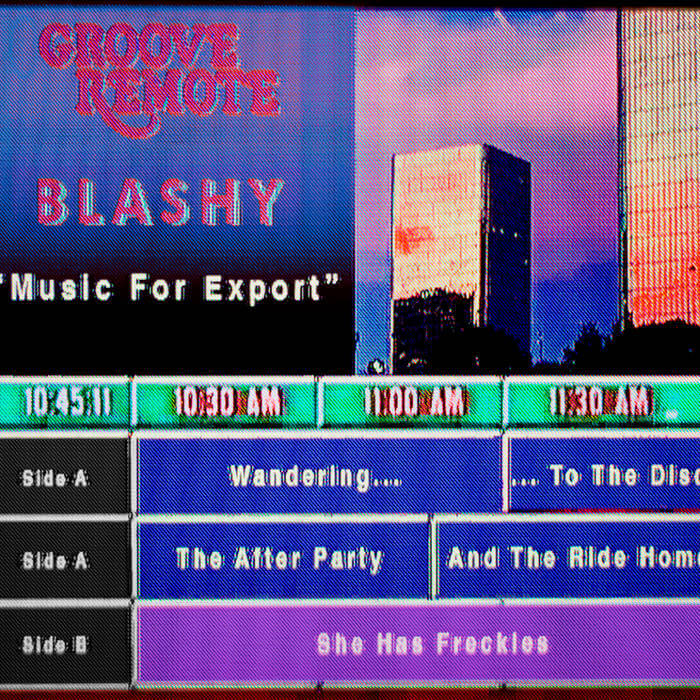 Music For Export by Blashy & Groove Remote (Cassette) 11