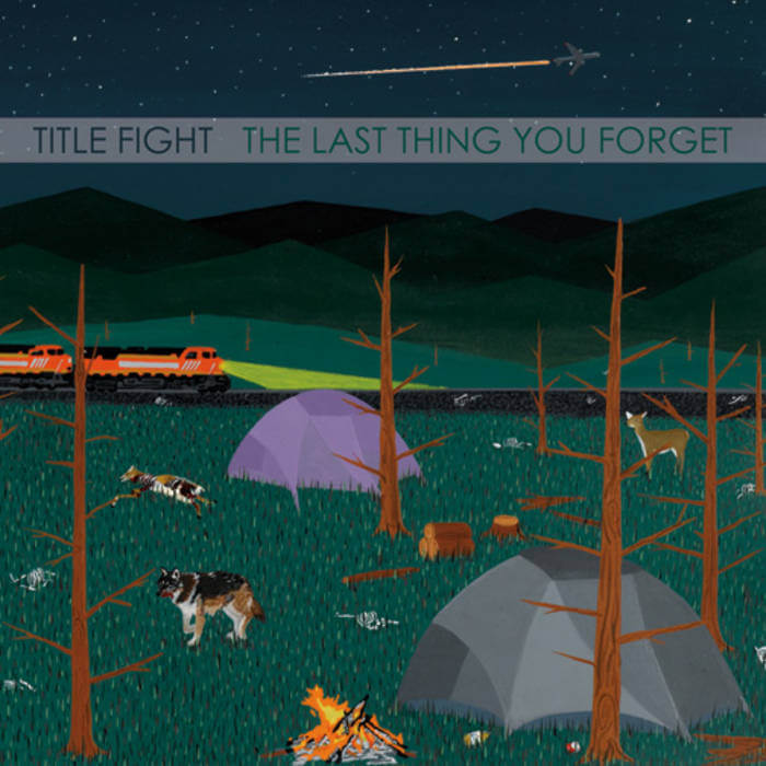 The Last Thing You Forget by Title Fight (Vinyl) 7