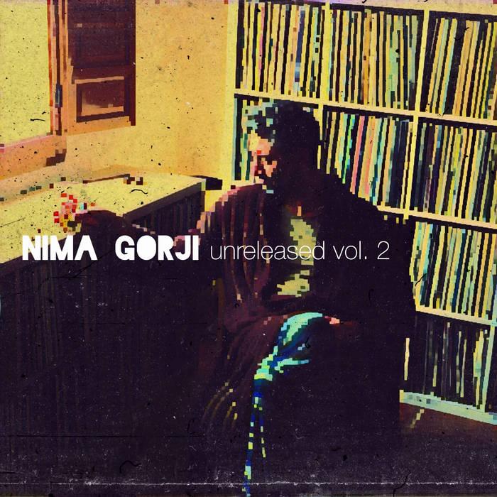 unreleased vol.2 by Nima Gorji (Digital) 12