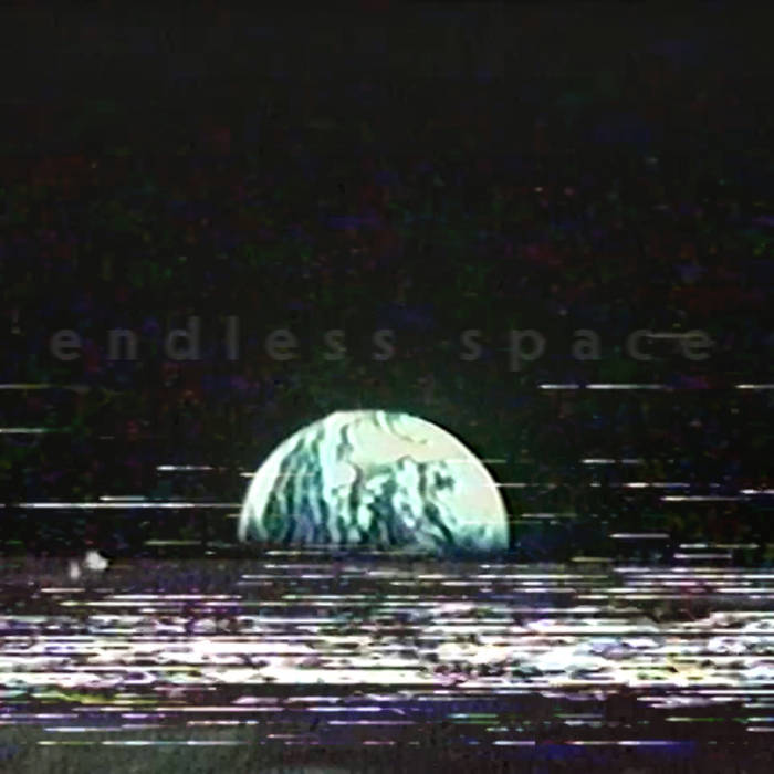 endless space by STRAIGHT TO VIDEO (Digital) 1