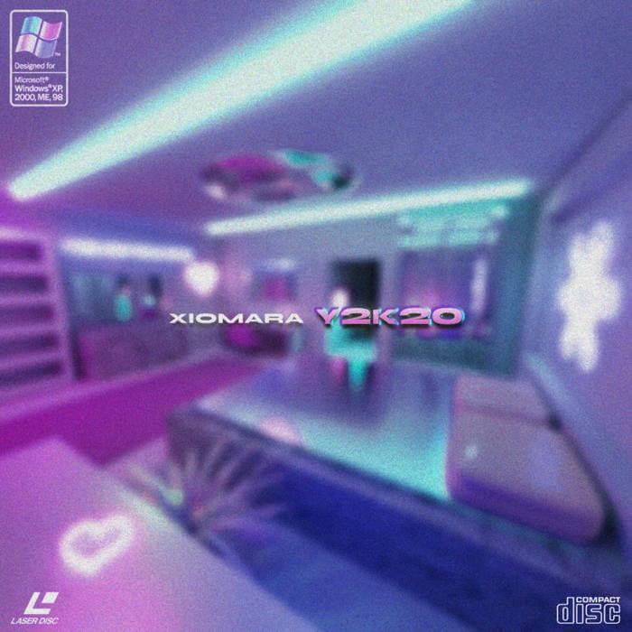 Y2K20 - EP by Xiomara (Digital) 11