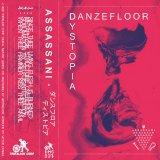 DMS037 - Assassani - Danzefloor Dystopia by Assassani (Cassette) 1