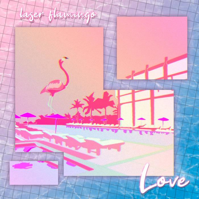 love by laser flamingo (Digital) 12