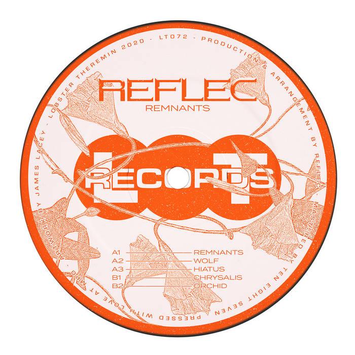 Remnants EP by Reflec (Vinyl) 7