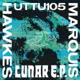Lunar EP by Marquis Hawkes (Digital) 1