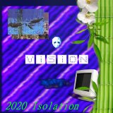 2020 Isolation by ViSiON (Digital) 1