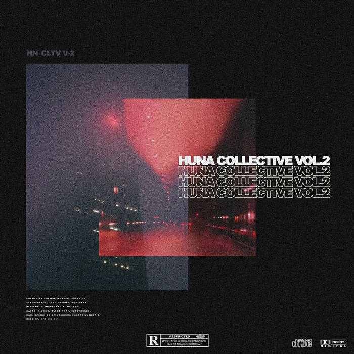 Huna Collective Vol​.​2 by Huna Collective, 99reverence, Superior, Vvstears, Nissaint, Importmedia (Digital) 9