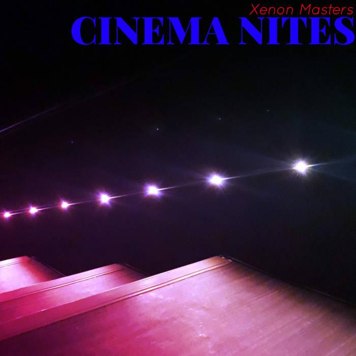 CINEMA NITES by Xenon Masters (Digital) 3