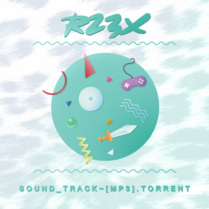 SOUND_TRACK ~ [MP3​​]​​​.​​torrent by R23X (Physical) 12