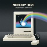 NOBODY HERE: The Story Of Vaporwave by Various Artists (Digital) 1
