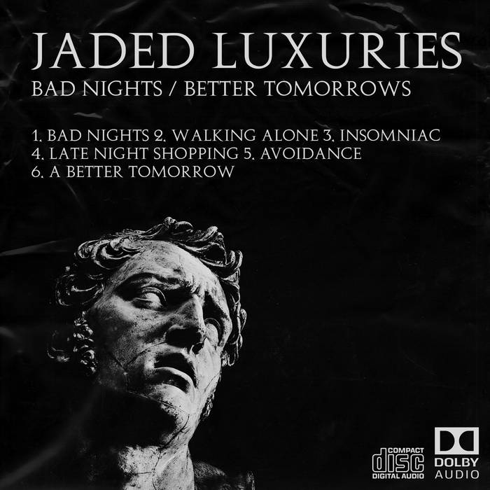 Bad Nights / Better Tommorrows by Jaded Luxuries (Digital) 7