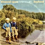 Boyhood by Binaural Space (Digital) 24