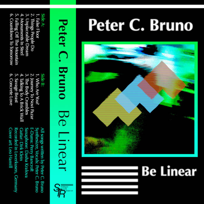 Peter C. Bruno - Be Linear by Strategic Tape Reserve Staff (Cassette) 2