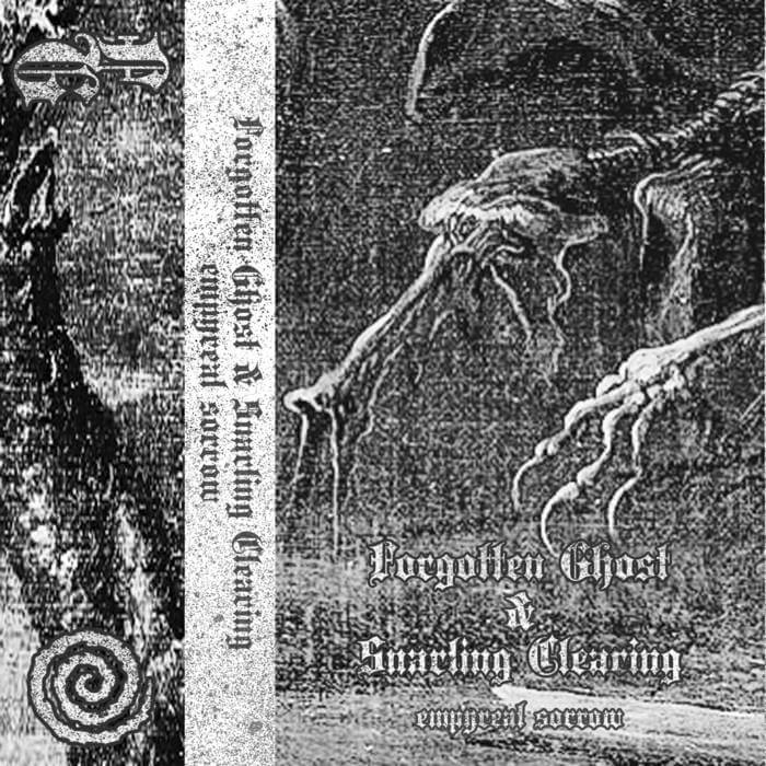 Empyreal Sorrow by Forgotten Ghost / Snarling Clearing (Digital) 3