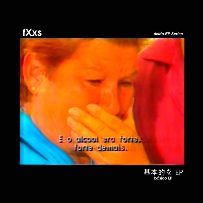 Ácido EP Series: Básico EP by fXxs (Digital) 9