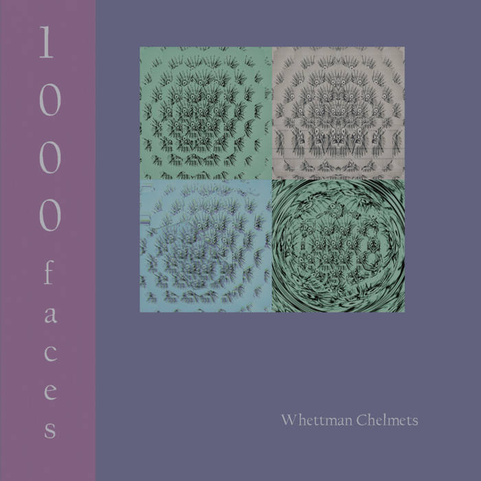 1000 Faces by Whettman Chelmets (MiniDisc) 2
