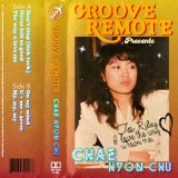 Chae Hyon Chu by Groove Remote (Digital) 3