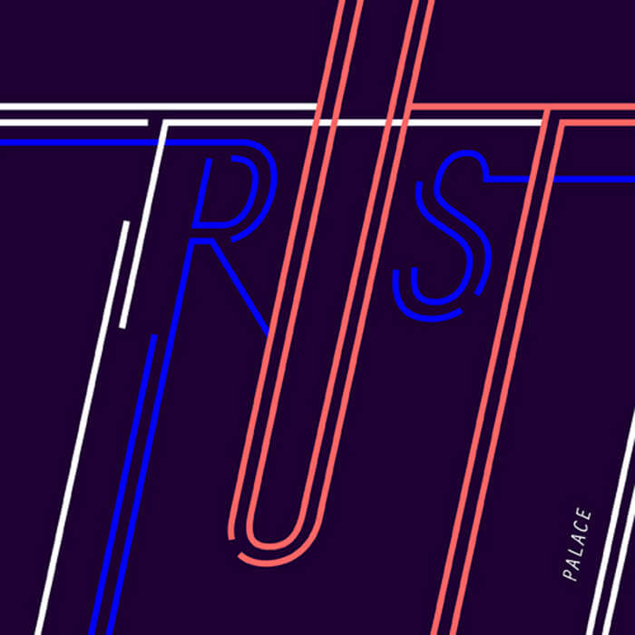 Trust by Palace (Digital) 8