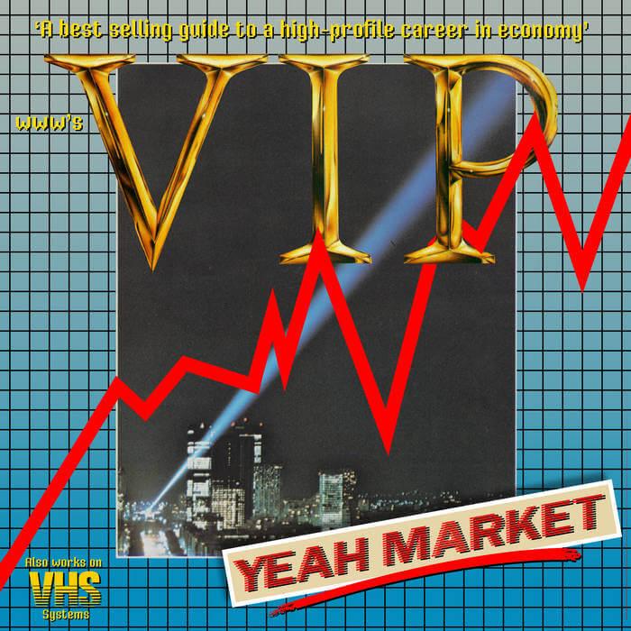 VIP / Yeah Market by www (Digital) 3