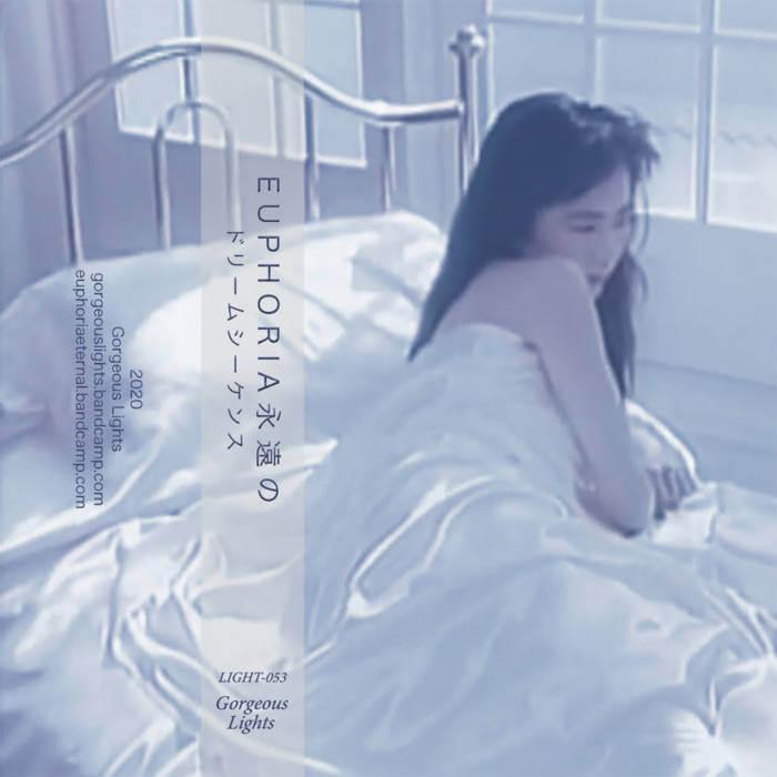 ドリームシーケンス by E U P H O R I A 永遠の (Cassette) 6