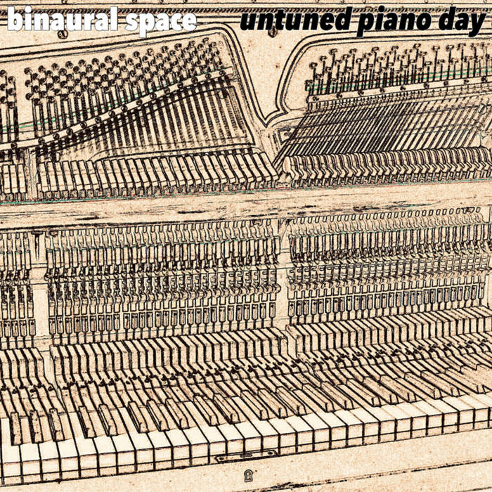 Untuned Piano Day by Binaural Space (Cassette) 7