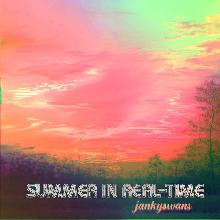 Summer in Real-Time by jankyswans (Cassette) 7