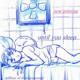 until you sleep by millions of dead sequencer (Physical) 3