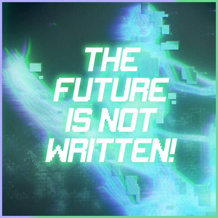 ⎔ The Future Is Not Written! ⎔ by  (Cassette) 2
