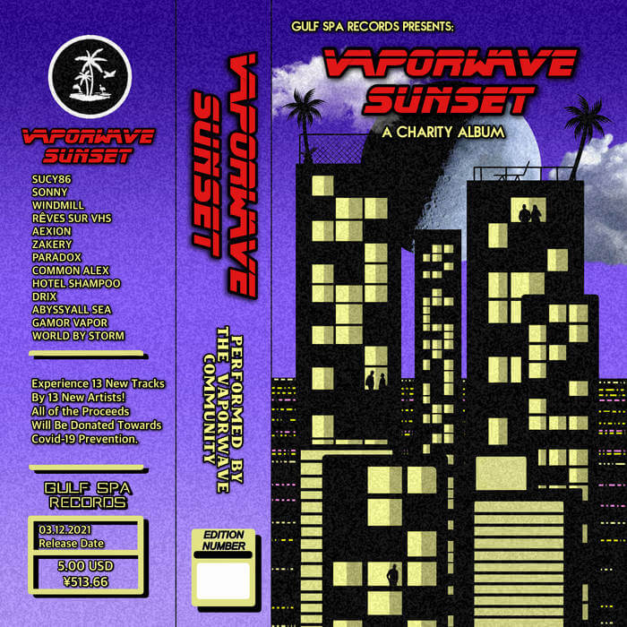 VAPORWAVE SUNSET - A Charity Album - Various Artists (Cassette) 1