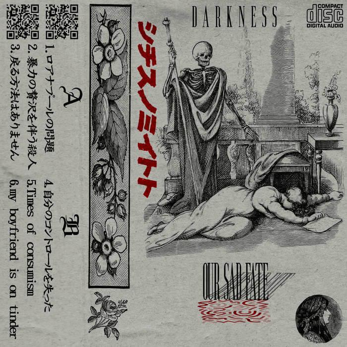 our sad fate (致命的なロマンスで) - DΛRKNΣSS (Digital) 6