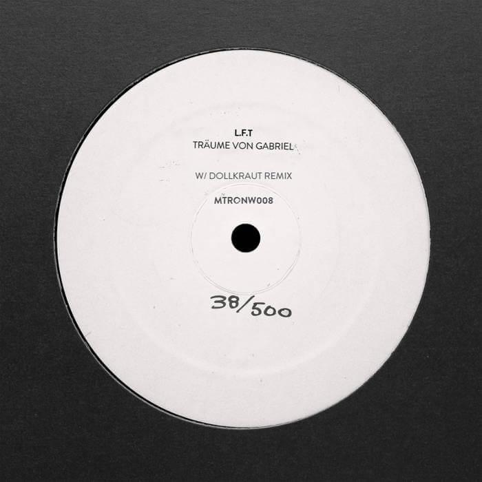 Träume Von Gabriel w/ Dollkraut Remix - L.F.T. (Vinyl) 1