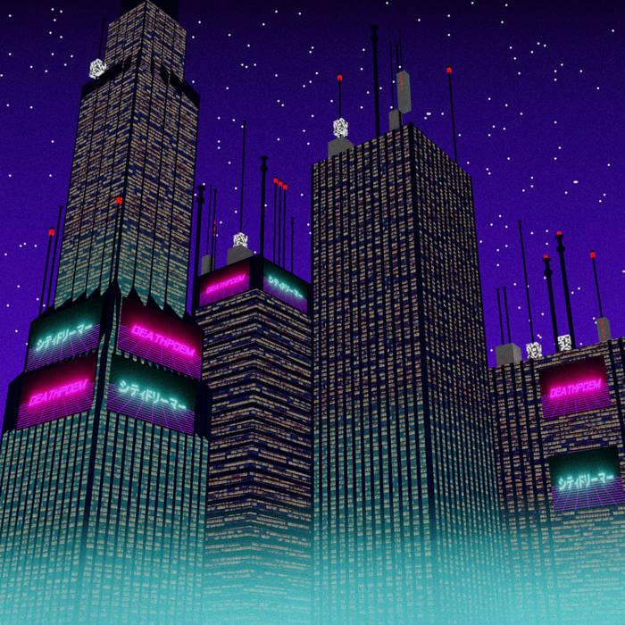 シティドリーマー - ᵈᵉᵃᵗʰᵖᵒᵉᵐ (Digital) 1